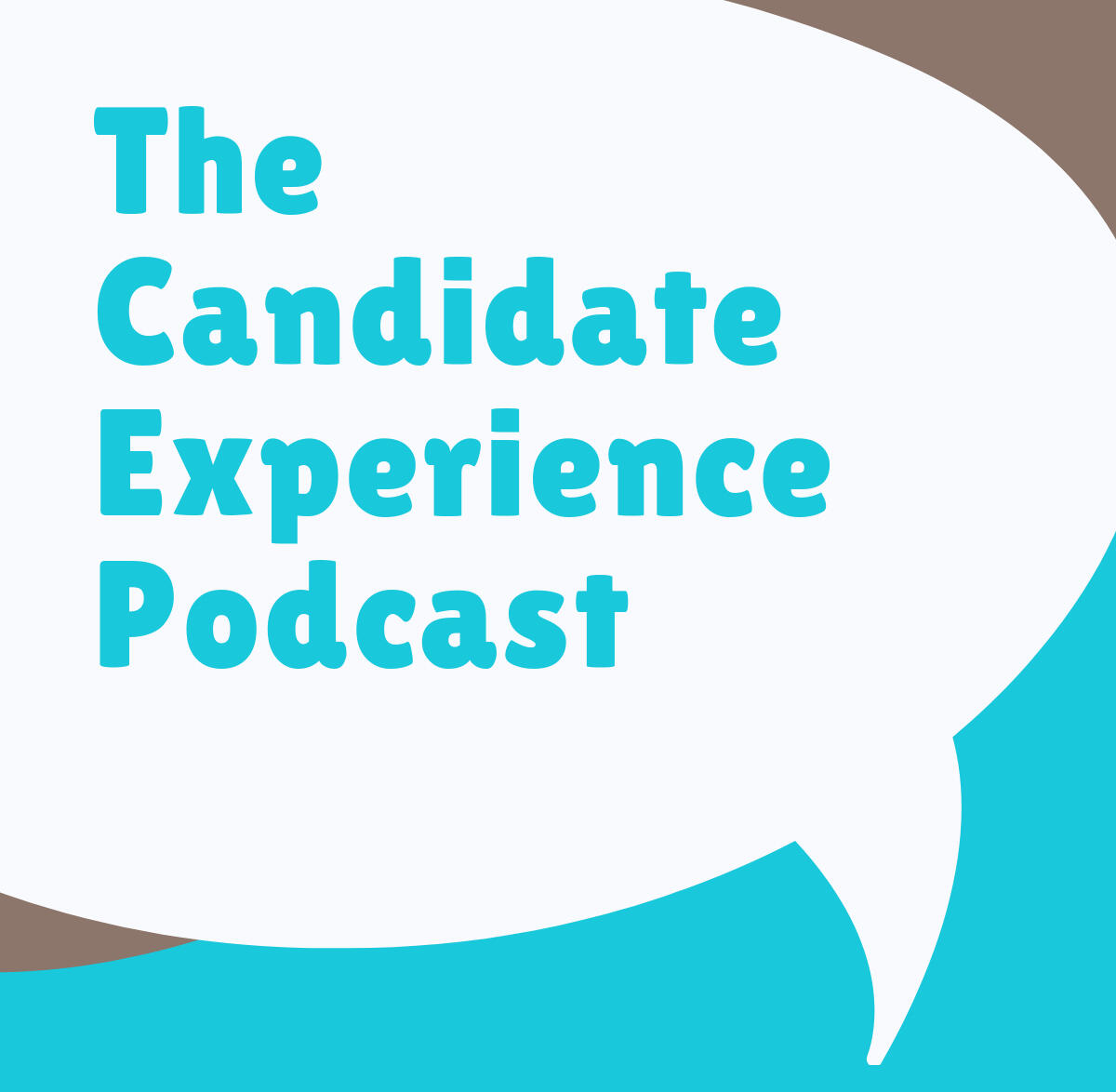 Candidate Experience Podcast